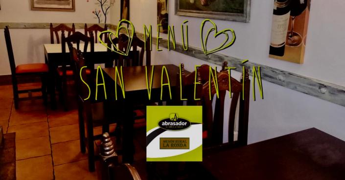 Menú San Valentín 2019 Mesón Abrasador La Ronda