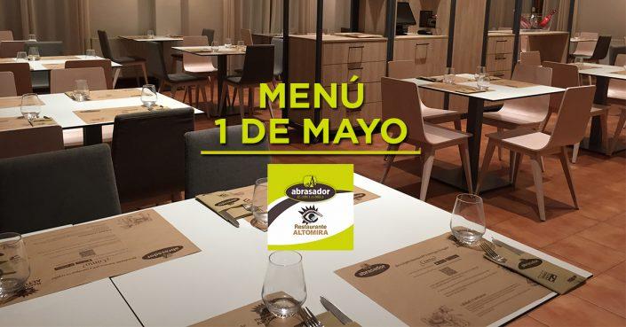 Menú especial 1 de mayo Abrasador Restaurante Altomira