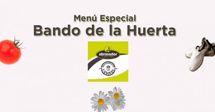 Menú Bando de la Huerta 2019 restaurante Abrasador Cánovas