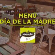 Menú día de la madre restaurante Abrasador Toledo