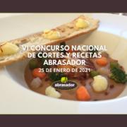 VI CONCURSO NACIONAL DE CORTES Y RECETAS ABRASADOR