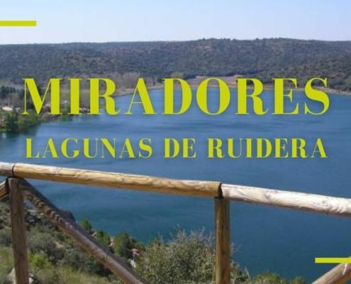 Miradores Lagunas de Ruidera